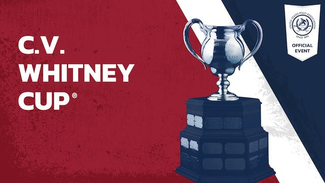 2019 - C.V. Whitney Cup® - Iconica vs...