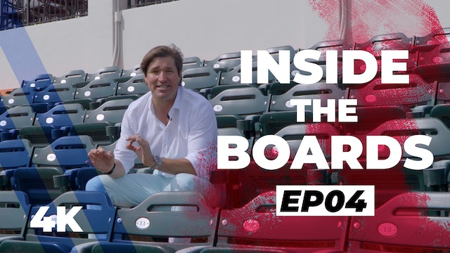 Inside the Boards: Episode 4
