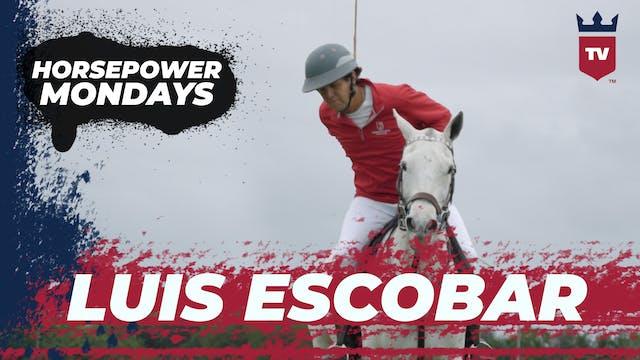Horsepower: Luis Escobar