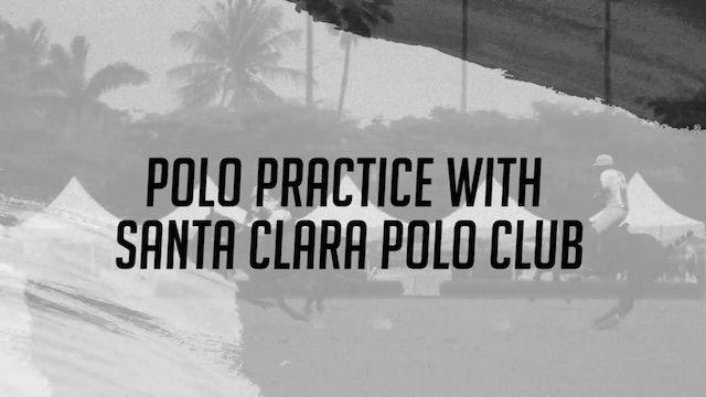 Polo Practice with Santa Clara - Stories
