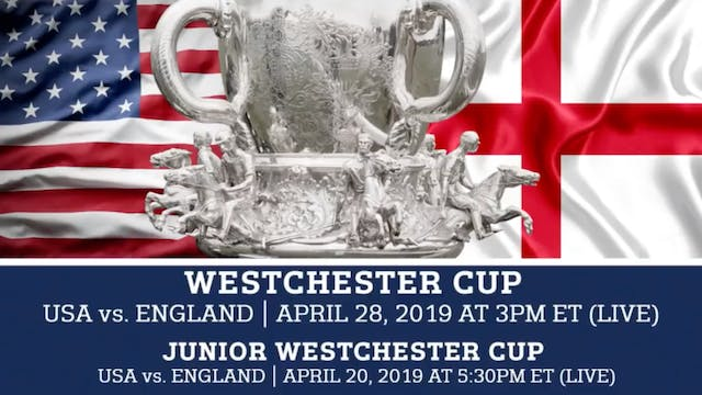 2019 - Westchester Cup - England vs. USA