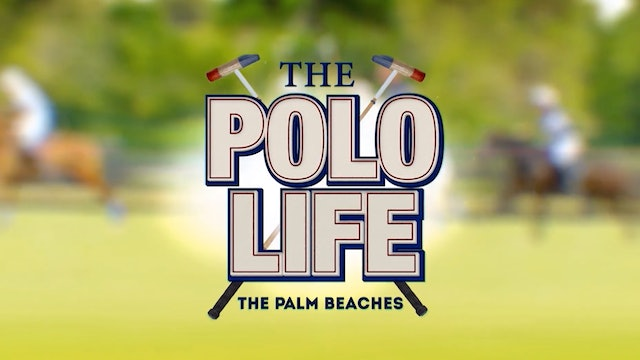 The Polo Life - Season 2