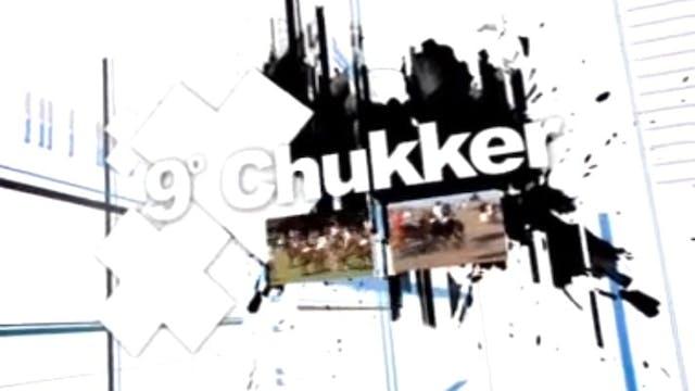 9° Chukker Show