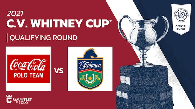2021 - C.V. Whitney Cup® - Qualifying Rounds - Coca-Cola vs Tonkawa