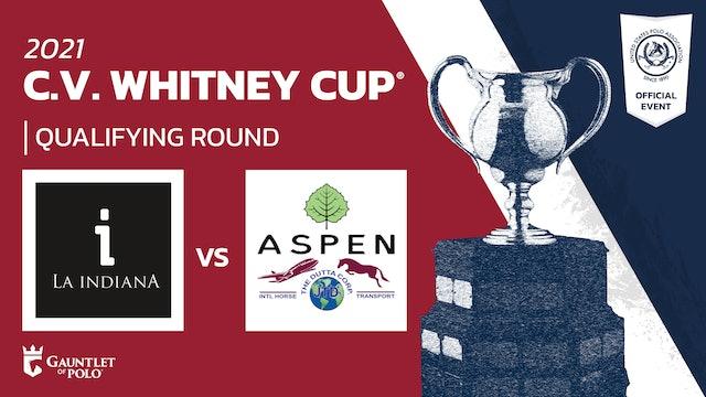 2021 - C.V. Whitney Cup - Aspen/Dutta Corp vs La Indiana