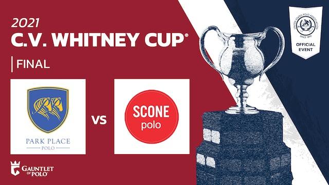 2021 - C.V. Whitney Cup® - Final - Park Place vs Scone