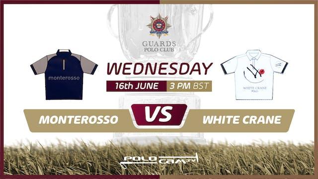 Monterosso vs White Crane