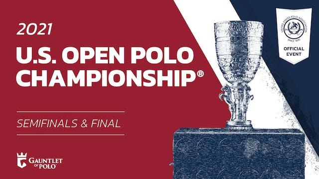 U.S. Open Polo Championship® Semifinals & Final