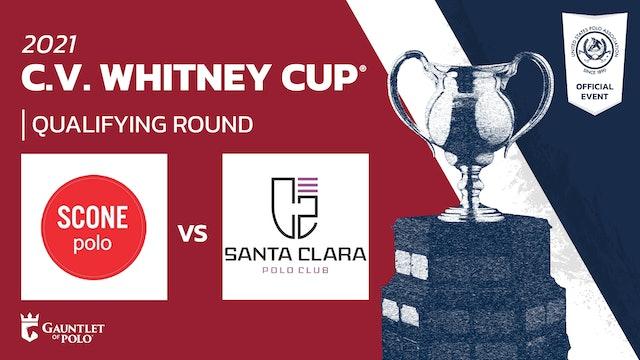 2021 - C.V. Whitney Cup® - Qualifying Rounds - Santa Clara vs Scone