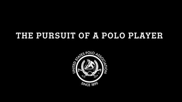 Pursuit of Polo Player's Career