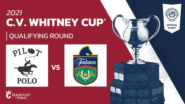 2021 - C.V. Whitney Cup® - Qualifying Rounds - Pilot vs Tonkawa