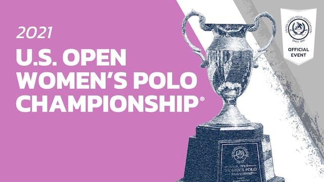 2021 - U.S. Open Women's Polo Champio...
