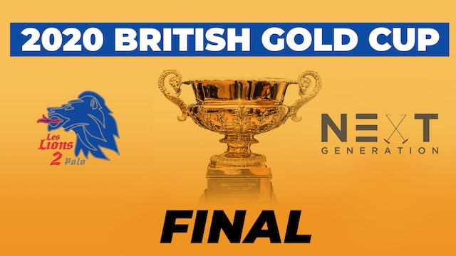 2020 British Gold Cup - Final