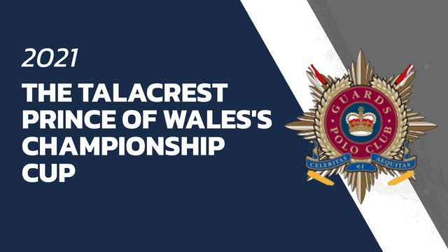 Talacrest Prince of Wales's Championship Cup 2021