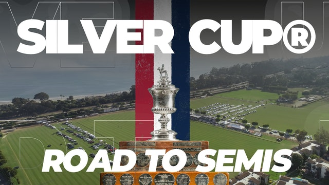 2020 Silver Cup - Road to Semi Finals