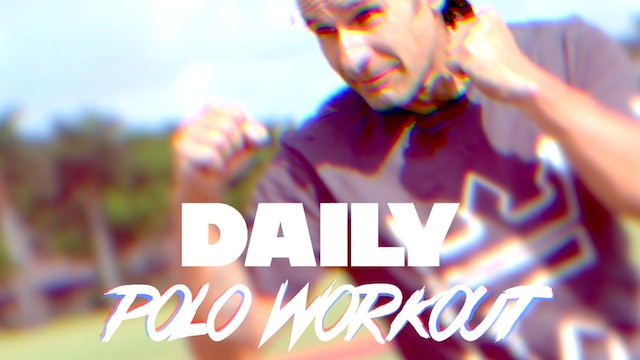 Daily Polo Workout - Warm Up & Stretching