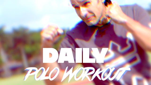Daily Polo Workout - Warm Up & Stretc...