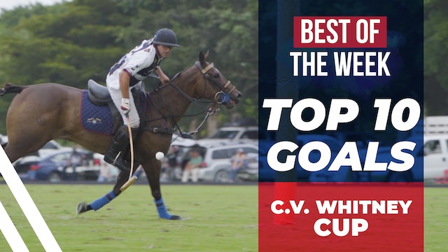 Top 10 Goals - 2020 C.V. Whitney Cup