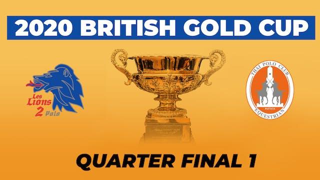 2020 British Gold Cup - Quarterfinal 1