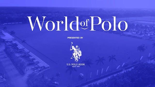 World of Polo - Show 4 - UK Polo Season