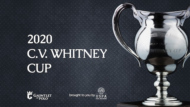 2020 - C.V. Whitney Cup - Bracket III/IV - Patagones vs Old Hickory Bourbon