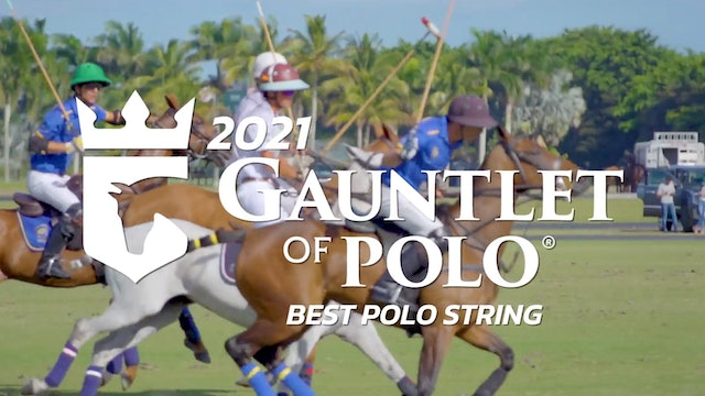 2021 Best Polo String of the Gauntlet - Hilario Ulloa