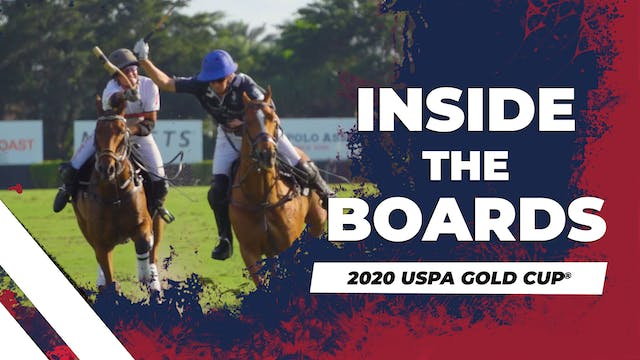 Inside the Boards - 2020 USPA Gold Cup®
