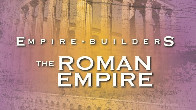 Empire Builders - The Roman Empire