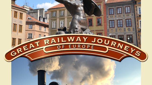 Great Railway Journeys - Budapest to Warsaw
