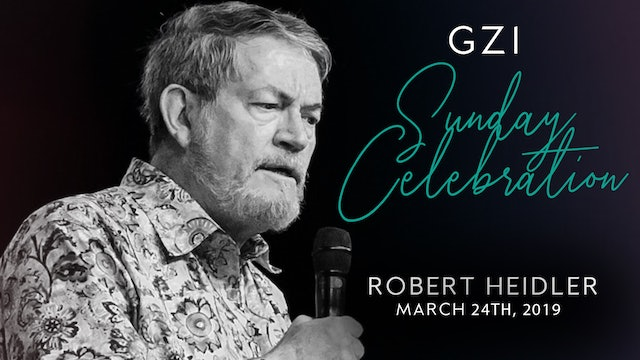 Celebration Service (03/24) - Robert Heidler