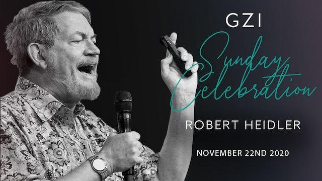 Celebration Service (11/22) - Robert Heidler: Gaining God's War Strategy