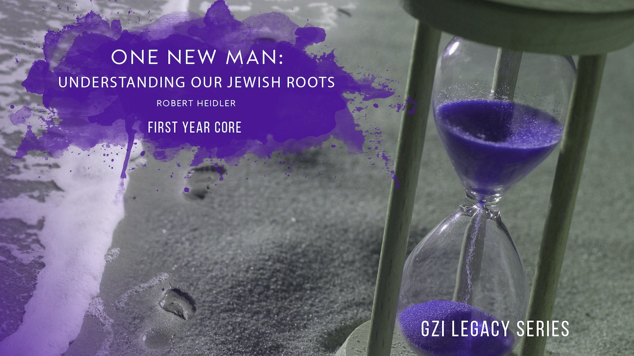 Issachar Year One: One New Man: Understanding Our Jewish Roots