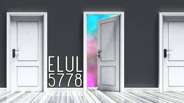 Firstfruits - Elul 5778 - August 12th, 2018