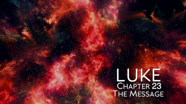 The Book of Luke - Chapter 23