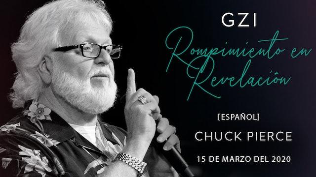 [Español] Rompimiento en Revelación (03/15) - Chuck Pierce