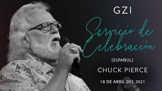 [Español] Servicio de Celebración (04/18) - Chuck Pierce