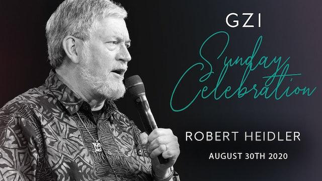 Celebration Service (8/30) - Robert Heidler