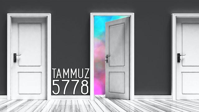 Firstfruits - Tammuz 5778 - June 10th, 2018