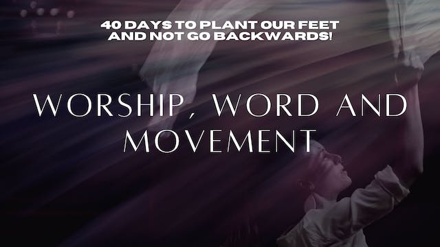 Worship, Word, and Movement (9/08)