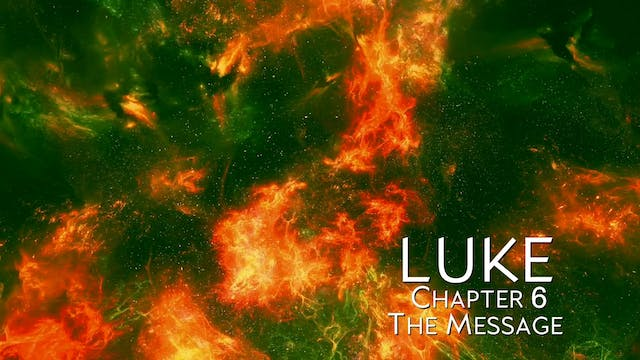 The Book of Luke - Chapter 6