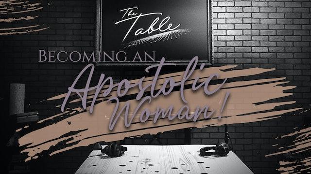 Becoming An Apostolic Woman