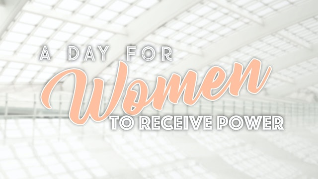 A Day for Women to Receive Power