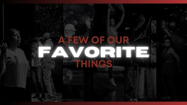 A Few of Our Favorite Things (12/25)
