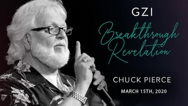 Breakthrough Revelation (03/15) - Chuck Pierce: The Healer is Here