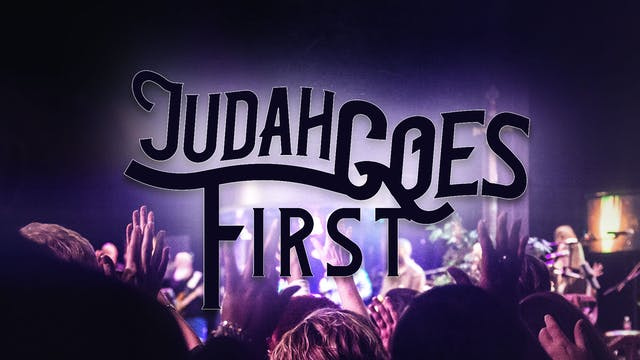 Judah Goes First