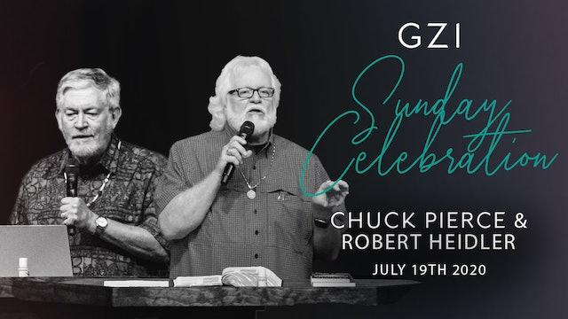 Celebration Service (7/19) - Chuck Pierce & Robert Heidler
