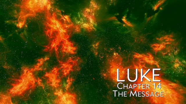 The Book of Luke - Chapter 14