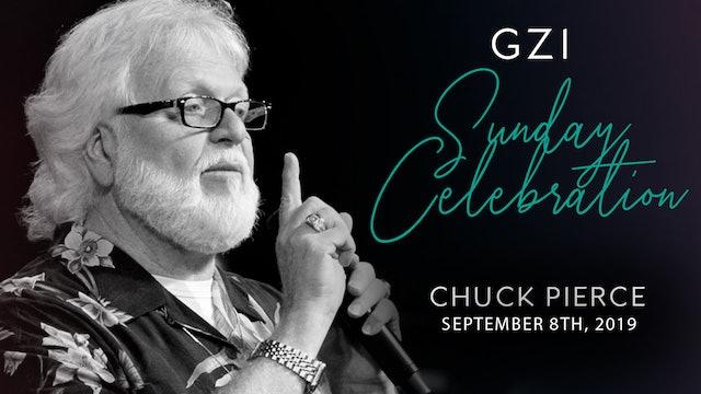Celebration Service (9/8) - Chuck Pierce: Gain Access to Your Door Beyond