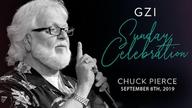 Celebration Service (9/8) - Chuck Pierce