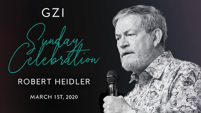 Celebration Service (03/01) - Robert Heidler: Receiving the Anointing